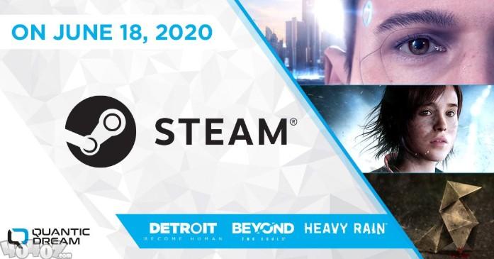 《暴雨》《超凡双生》《底特律》将于6月18日登录Steam